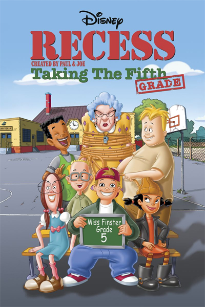 Recess : Taking the Fifth Grade