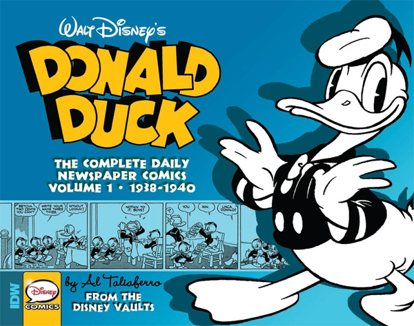 Walt Disney's Donald Duck - The Complete Daily Newspaper Comics : Volume 1 •  1938 - 1940
