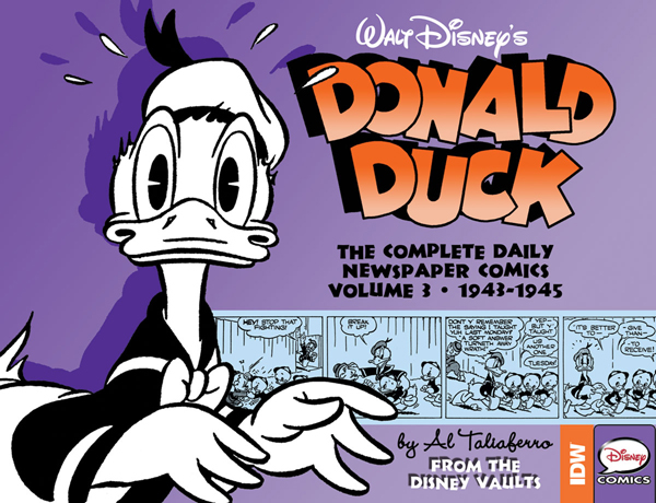Walt Disney's Donald Duck - The Complete Daily Newspaper Comics : Volume 3 • 1943 - 1945