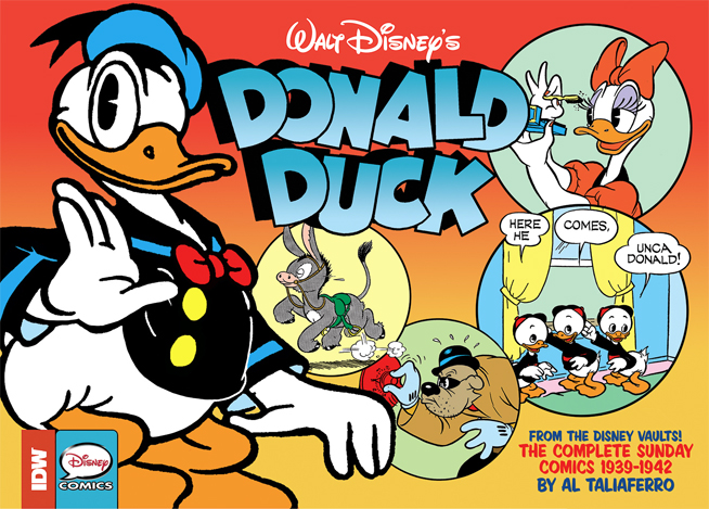 Walt Disney's Donald Duck - The Sunday Newspaper Comics : Volume 1 • 1939 - 1942