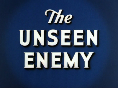 The Unseen Enemy (What Is Disease ?)