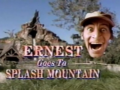 Ernest Goes To Splash Mountain