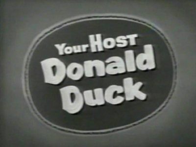 Your Host - Donald Duck