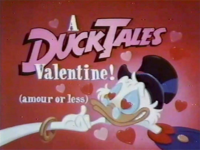 A DuckTales Valentine ! (amour or less)