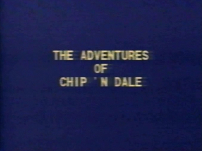 The Adventures of Chip 'n Dale