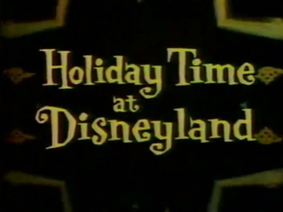 Holiday Time at Disneyland