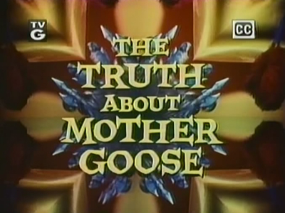 The Truth About Mother Goose