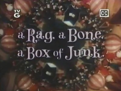 A Rag, A Bone, A Box of Junk