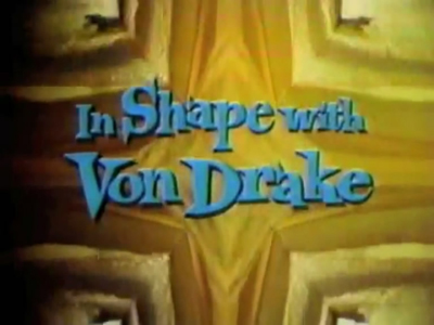 In Shape With Von Drake