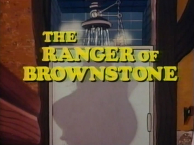 The Ranger of Brownstone