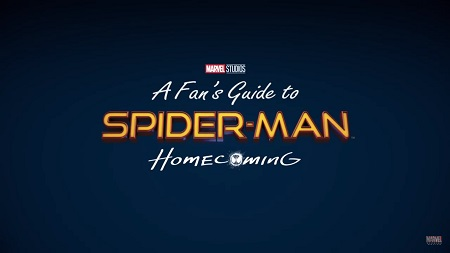 A Fan's Guide to Spider-Man : Homecoming