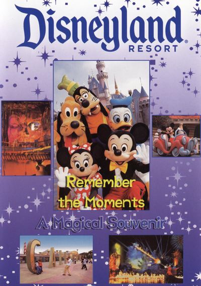 Disneyland Resort - Remember the Moments : A Magical Souvenir