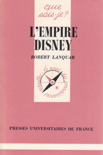 Que Sais-Je ? : L'Empire Disney