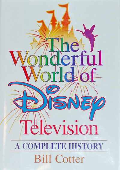 The Wonderful World of Disney Television - A Complete History