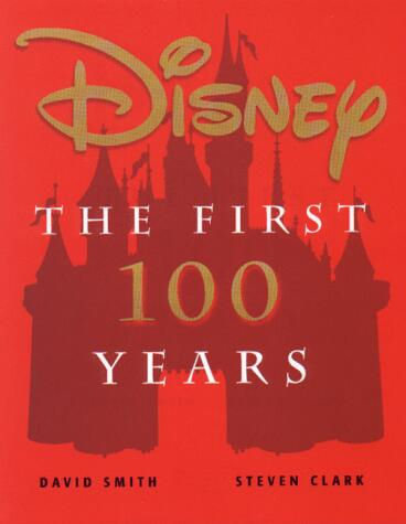 Disney : The First 100 Years - 1ère Édition