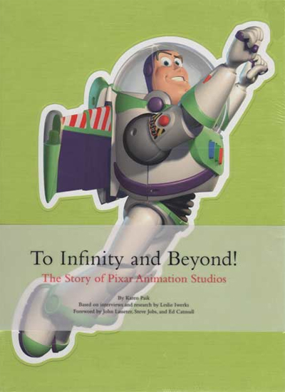 To Infinity and Beyond ! : The Story of Pixar Animation Studios