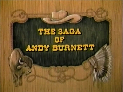 The Saga of Andy Burnett
