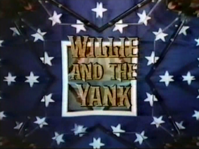 Willie and the Yank (Mosby's Marauders)