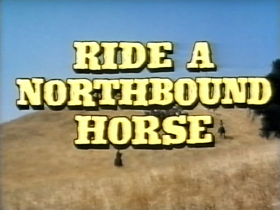 Ride a Northbound Horse